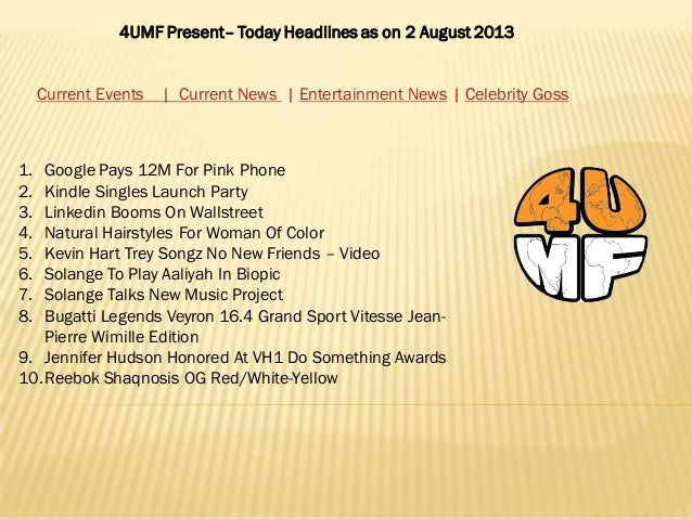 4UMF Present– Today Headlines as on 2 August 2013 Current Events | Current News | Entertainment News | Celebrity Goss 1. G...