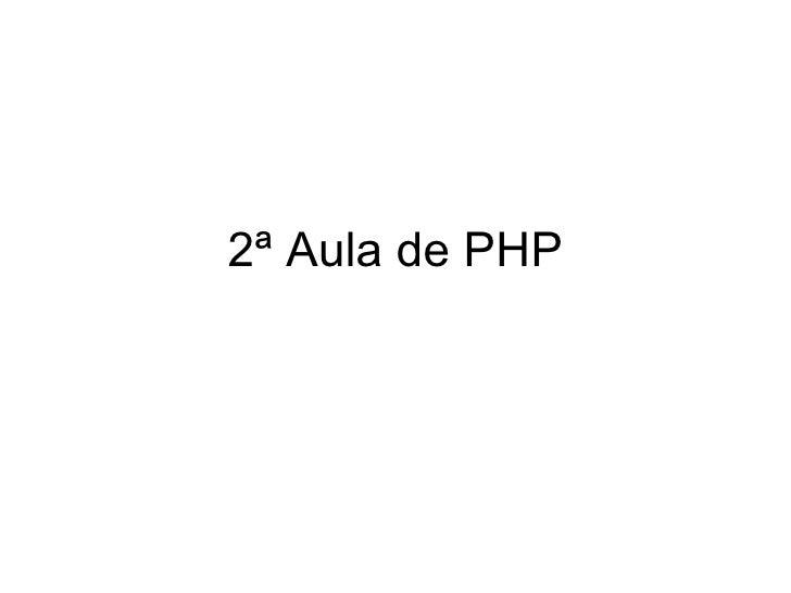 2ª Aula de PHP