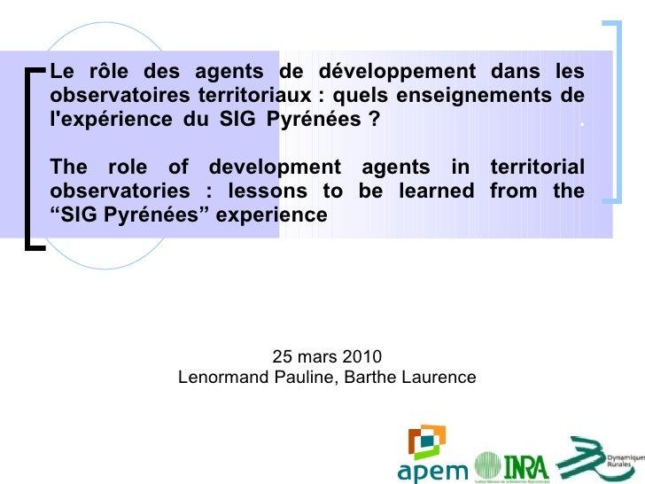 Le rôle des agents de développement dans les observatoires territoriaux: quels enseignements de l'expérience du SIG Pyrén...