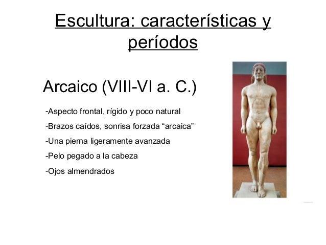 Escultura Griega Caracteristicas Escultura Características y
