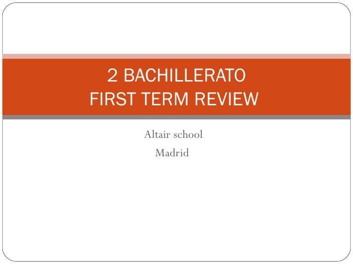 2 Bachillerato Review 1st Term