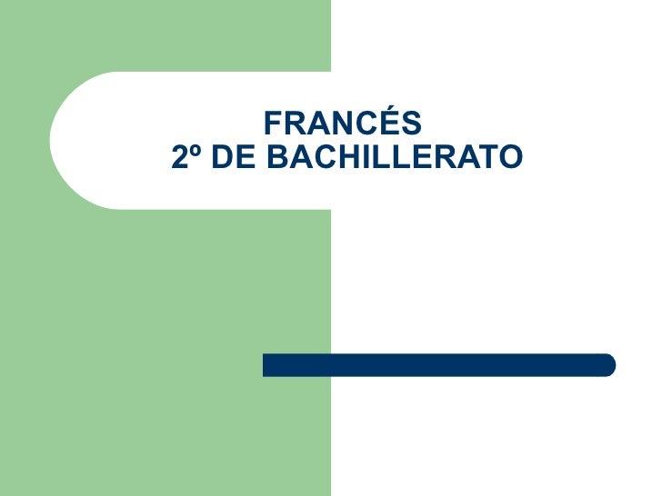 FRANCÉS  2º DE BACHILLERATO