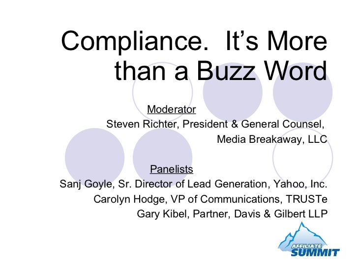 Compliance. It' More Than A Buzz Word
