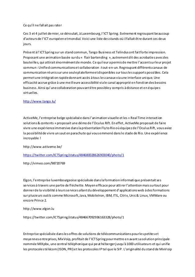 Ce qu'il ne fallaitpasrater Ces3 et4 juilletdernier,se déroulait,àLuxembourg,l'ICTSpring.Evénementregroupantbeaucoup d'act...