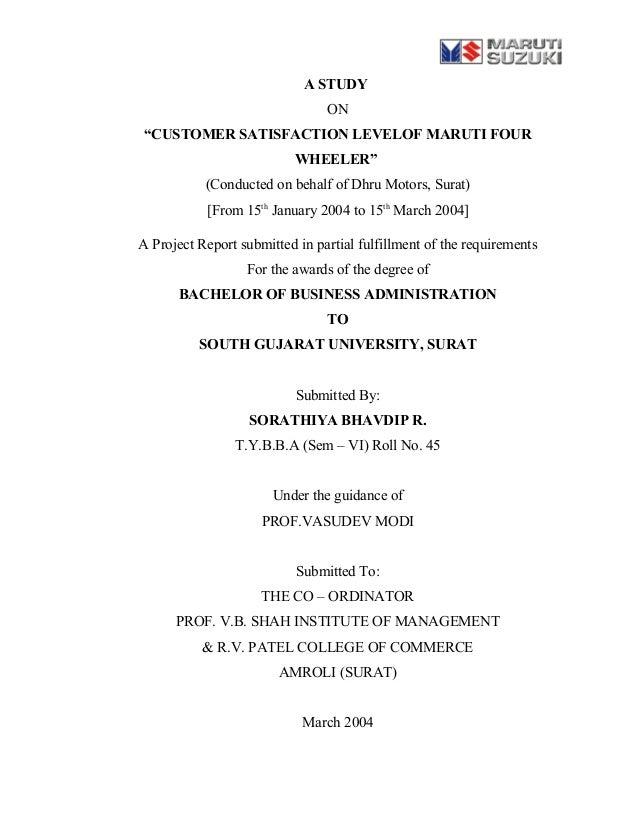 "A STUDY ON ""CUSTOMER SATISFACTION LEVELOF MARUTI FOUR WHEELER"" (Conducted on behalf of Dhru Motors, Surat) [From 15th Janu..."