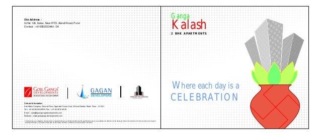 Ganga  Kalash  Site Address : Sr/No 120, Kalas, Near RTO, Alandi Road, Pune Contact : +919552523443 / 34  2 B H K A PA R T...