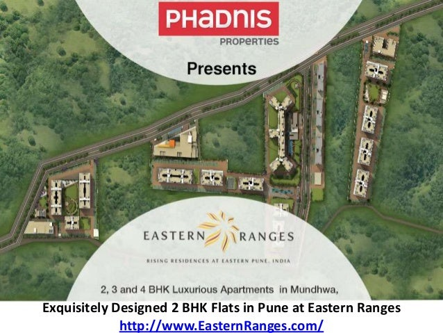 Exquisitely Designed 2 BHK Flats in Pune at Eastern Ranges http://www.EasternRanges.com/