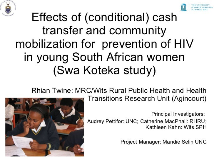 Effects of (conditional) cash transfer and community mobilization for  prevention of HIV in young South African women (Swa...