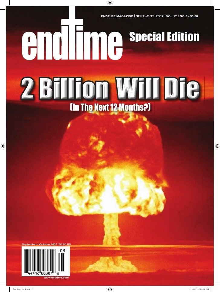 ENDTIME MAGAZINE | SEPT.-OCT. 2007 | VOL 17 / NO 5 / $3.00     September / October 2007 | $3.00 US                    www....