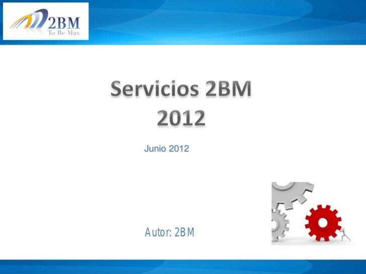 Junio 2012Autor: 2BM
