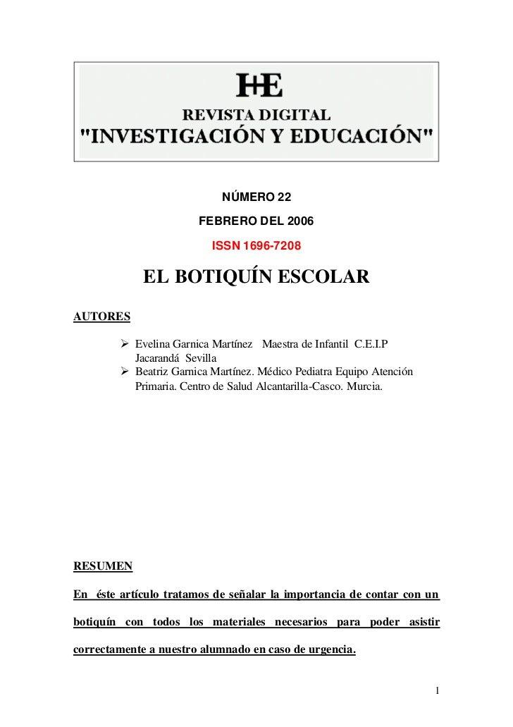 NÚMERO 22                       FEBRERO DEL 2006                          ISSN 1696-7208             EL BOTIQUÍN ESCOLARAU...