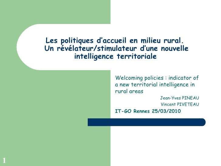 Les politiques d'accueil en milieu rural.  Un révélateur/stimulateur d'une nouvelle intelligence territoriale   Welcoming ...