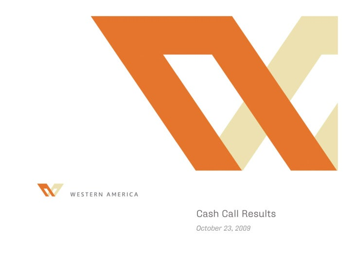 Cash Call Results October 26, 2009