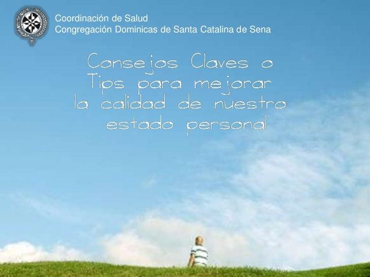 Coordinación de SaludCongregación Dominicas de Santa Catalina de Sena