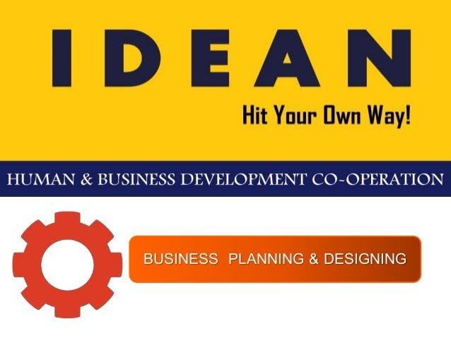 BUSINESS PLANNING & DESIGNING