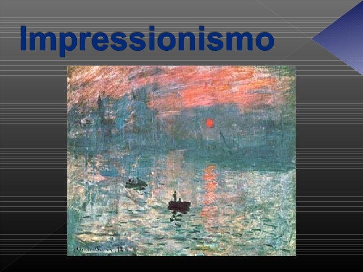 O Impressionismo foi um movimento artístico querevolucionou profundamente a pintura e deu início àsgrandes tendências da a...