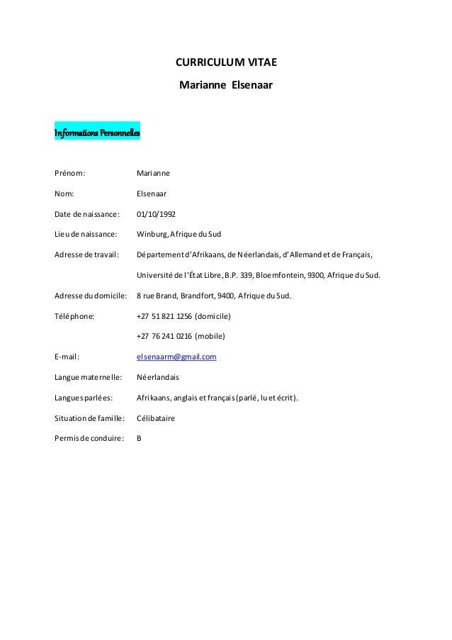 CURRICULUM VITAE Marianne Elsenaar Informations Personnelles Prénom: Marianne Nom: Elsenaar Date de naissance: 01/10/1992 ...