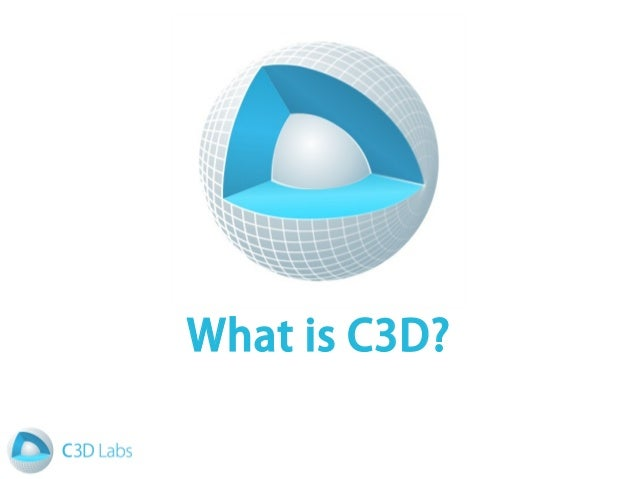 What is C3D?