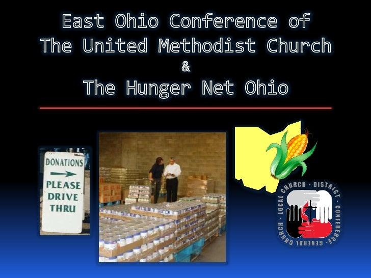 East Ohio Conference of The United Methodist Church & The Hunger Net Ohio<br />