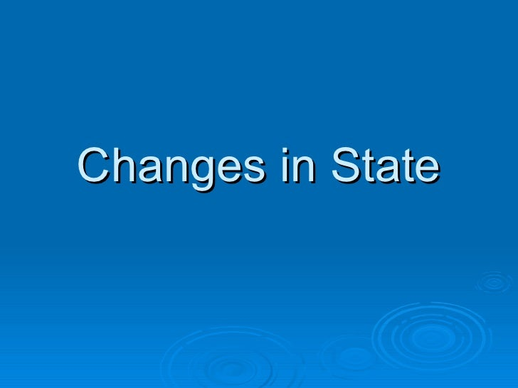 2 changes in state