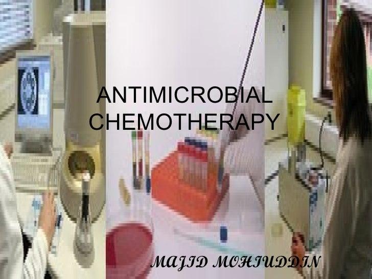 ANTIMICROBIAL CHEMOTHERAPY MAJID MOHIUDDIN