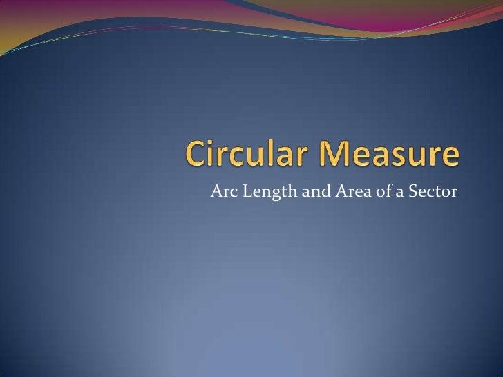 2 circular measure   arc length