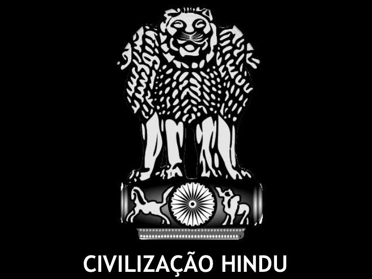 CIVILIZAÇÃO HINDU<br />