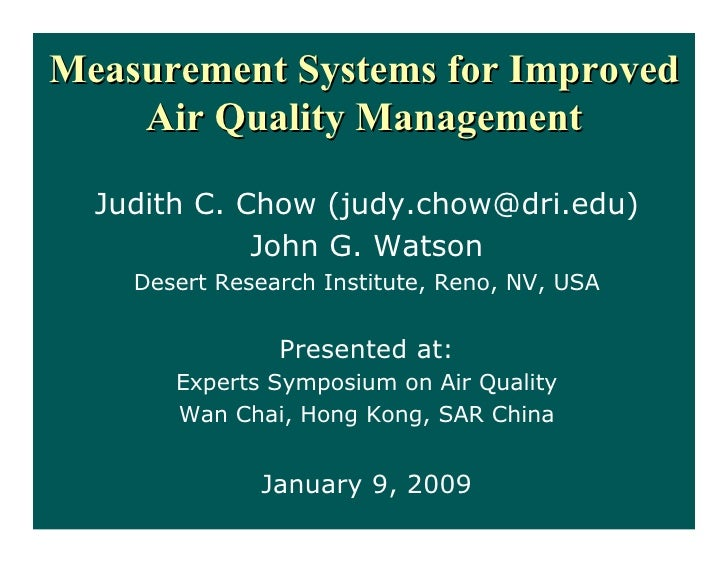 Civic Exchange 2009 The Air We Breathe Conference - Measurement Systems for Improved Air Quality Management