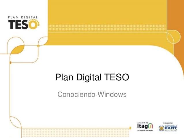 Plan Digital TESO Conociendo Windows