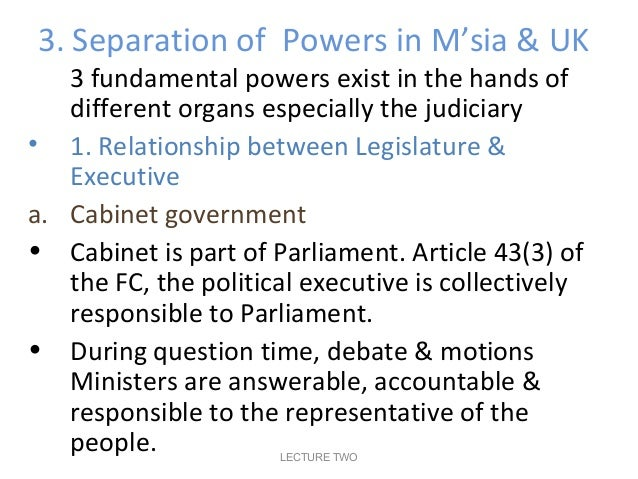separation of powers in the uk Constitutional issues - separation of powers background it is safe to say that a respect for the principle of separation of powers is deeply ingrained in every american.
