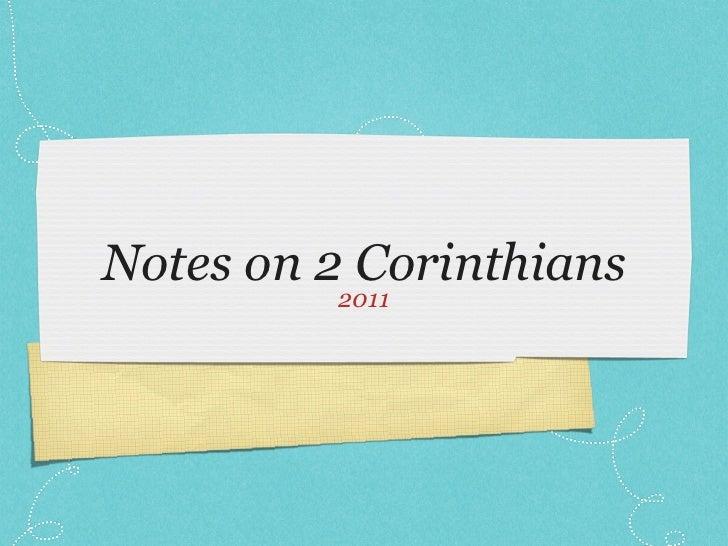 Notes on 2 Corinthians         2011