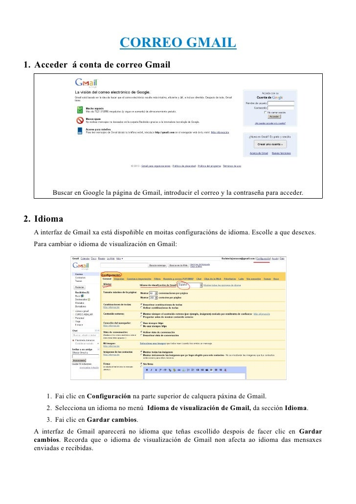 CORREO GMAIL1. Acceder á conta de correo Gmail        Buscar en Google la página de Gmail, introducir el correo y la contr...