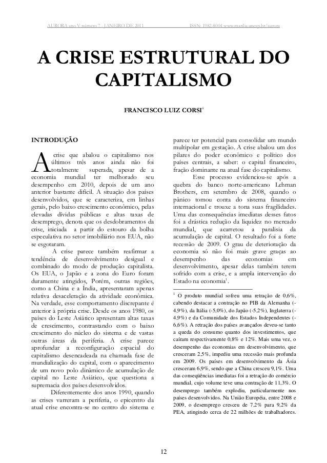 AURORA ano V número 7 - JANEIRO DE 2011 ISSN: 1982-8004 www.marilia.unesp.br/aurora 12 A CRISE ESTRUTURAL DO CAPITALISMO F...