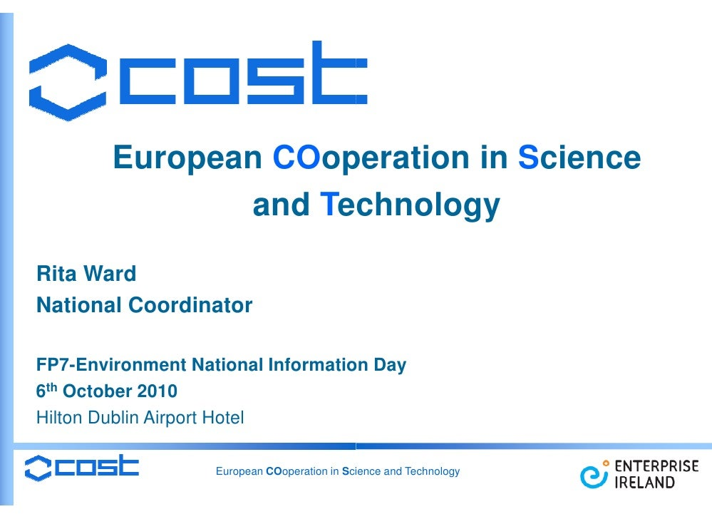 European COoperation in Science                    operation                and Technology                     echnology R...