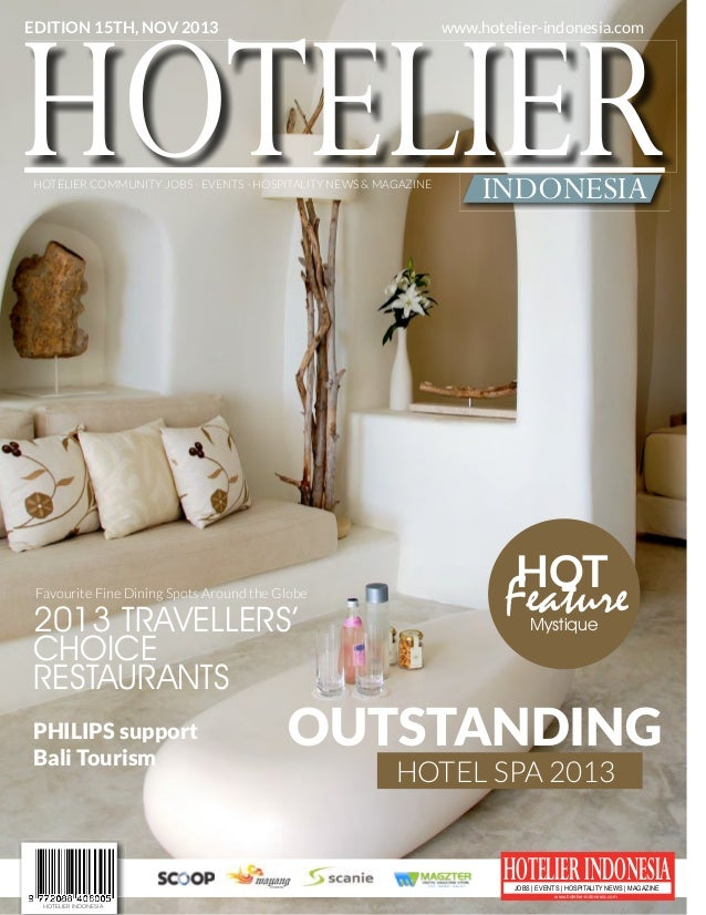 HOTELIER OUTSTANDING HOTELIER INDONESIAJOBS | EVENTS | HOSPITALITY NEWS | MAGAZINE www.hotelier-indonesia.com PHILIPS supp...