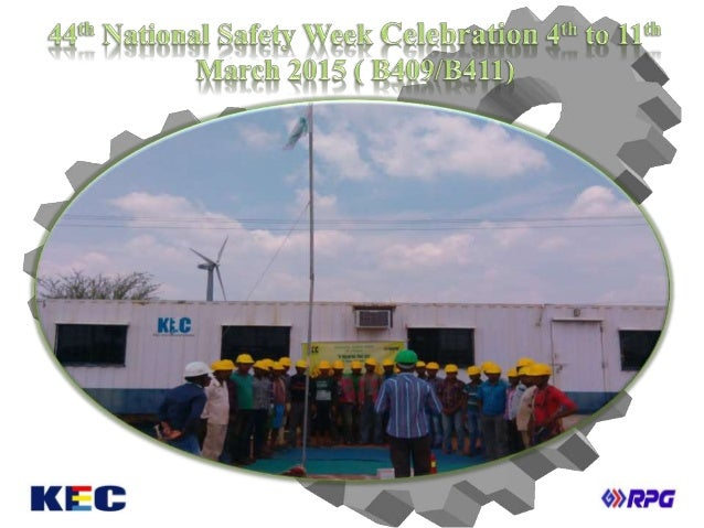 44th national safety week celebration 4th to 11th