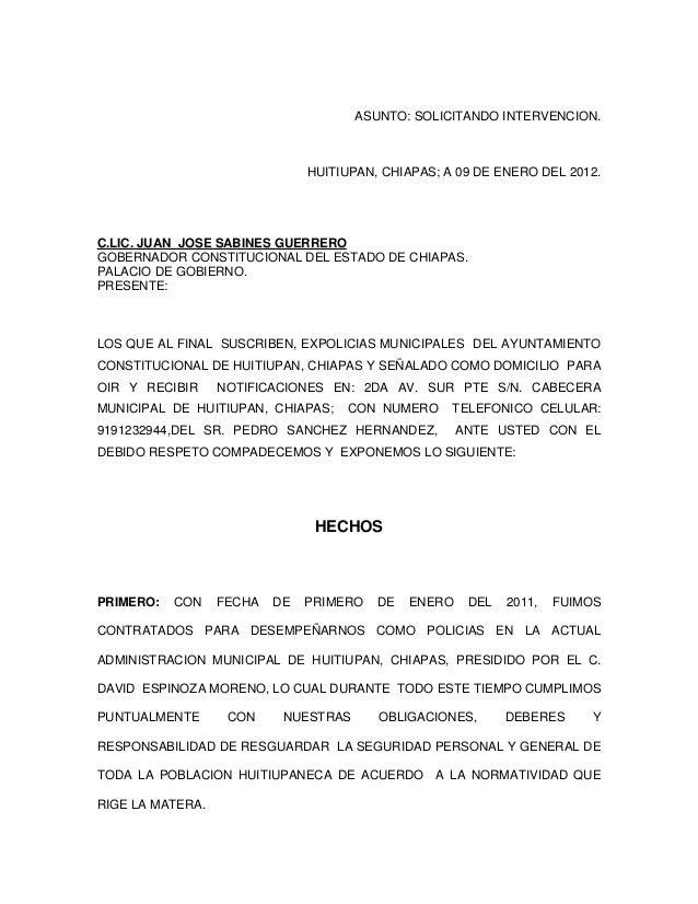 ASUNTO: SOLICITANDO INTERVENCION.                               HUITIUPAN, CHIAPAS; A 09 DE ENERO DEL 2012.C.LIC. JUAN JOS...