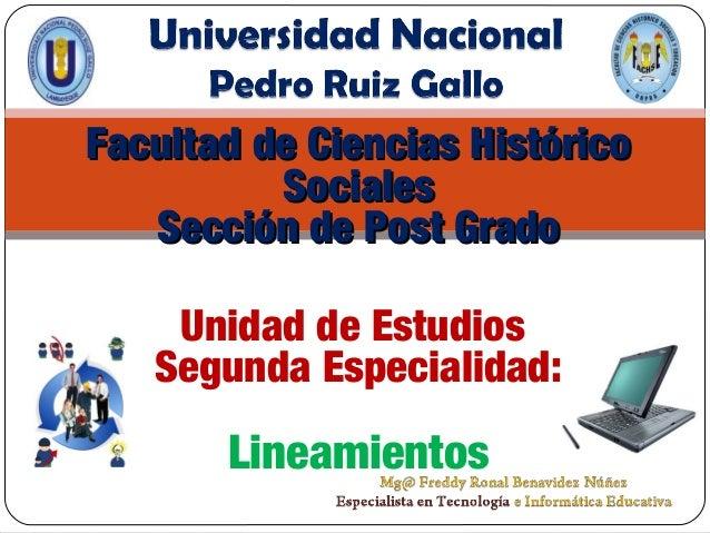 Facultad de Ciencias HistóricoFacultad de Ciencias HistóricoSocialesSocialesSección de Post GradoSección de Post GradoUnid...