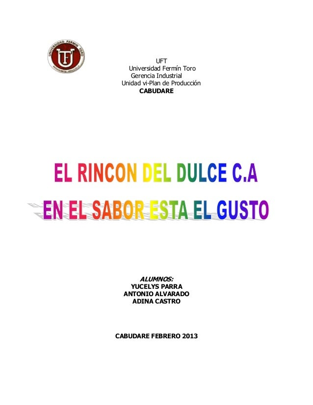 UFT   Universidad Fermín Toro    Gerencia Industrial Unidad vi-Plan de Producción       CABUDARE       ALUMNOS:    YUCELYS...