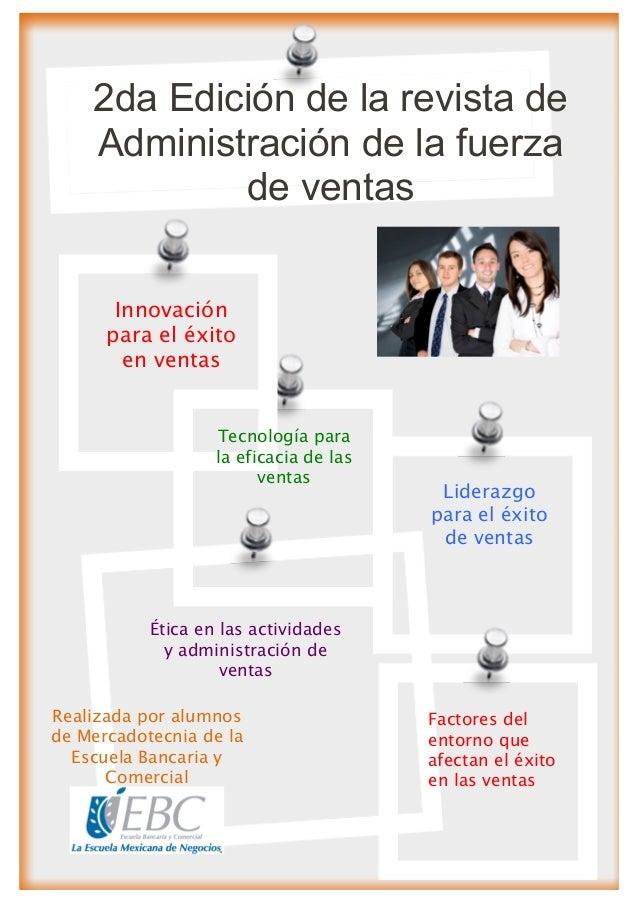 2da Edición de la revista de    Administración de la fuerza            de ventas       Innovación      para el éxito      ...