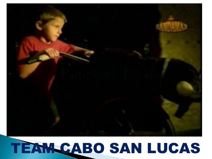 TEAM CABO SAN LUCAS