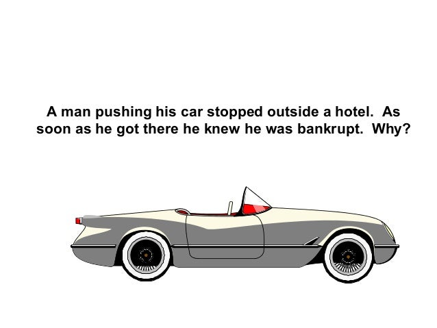 A man pushing his car stopped outside a hotel. Assoon as he got there he knew he was bankrupt. Why?