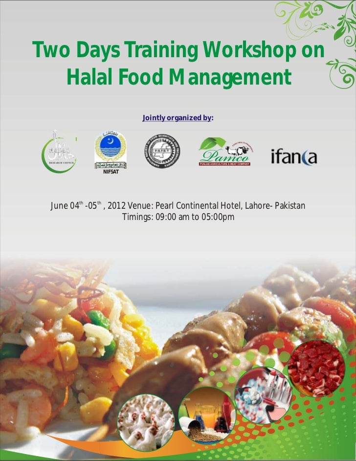 2 days training workshop on halal food management pearl continental hotel, lahore, 2012