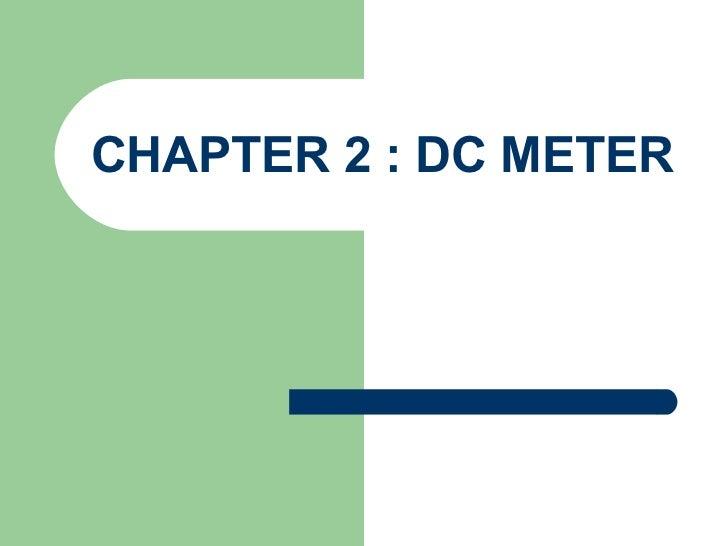 CHAPTER 2 : DC METER