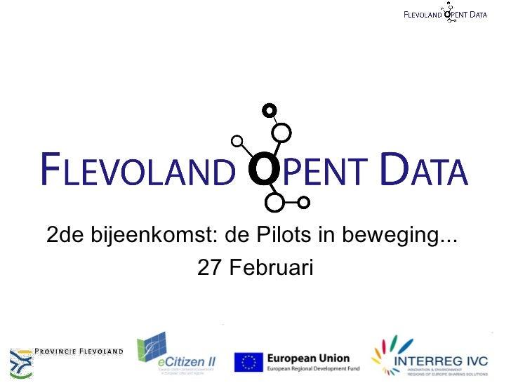 2de bijeenkomst: de Pilots in beweging...             27 Februari