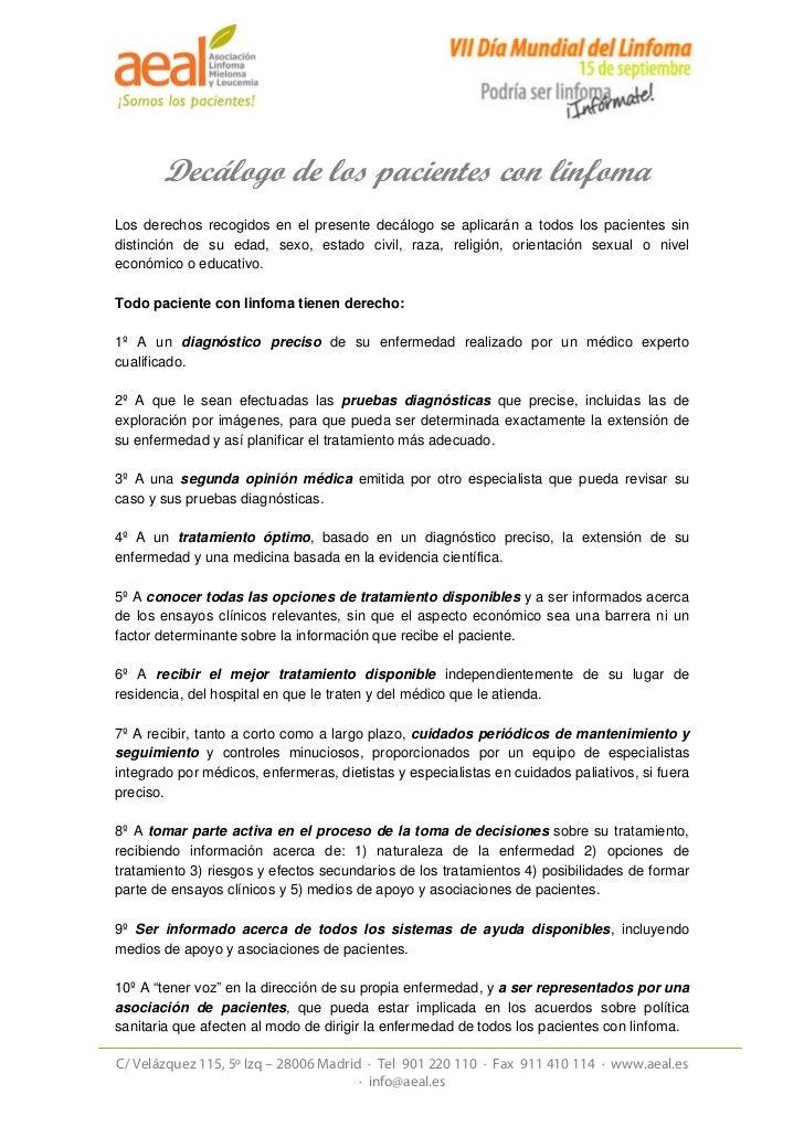 Decálogo de los pacientes con linfomaLos derechos recogidos en el presente decálogo se aplicarán a todos los pacientes sin...