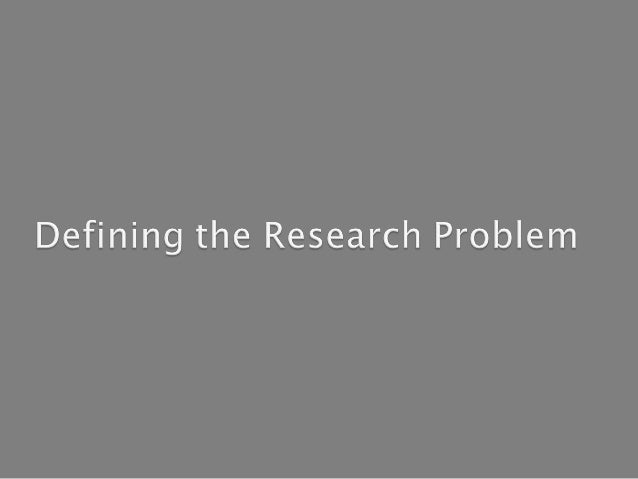 A research problem, in general refers to some difficulty which a researcher experiences in the context of either a theoret...