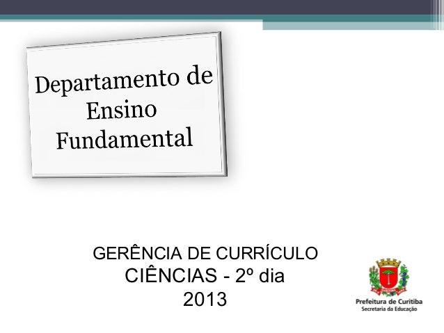 2º dia curso metodologiaciencias_2013_versao03junho