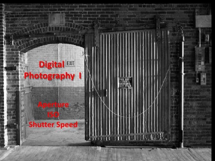 Sikes Digital photography 1   week 2  exposure (57 slides)