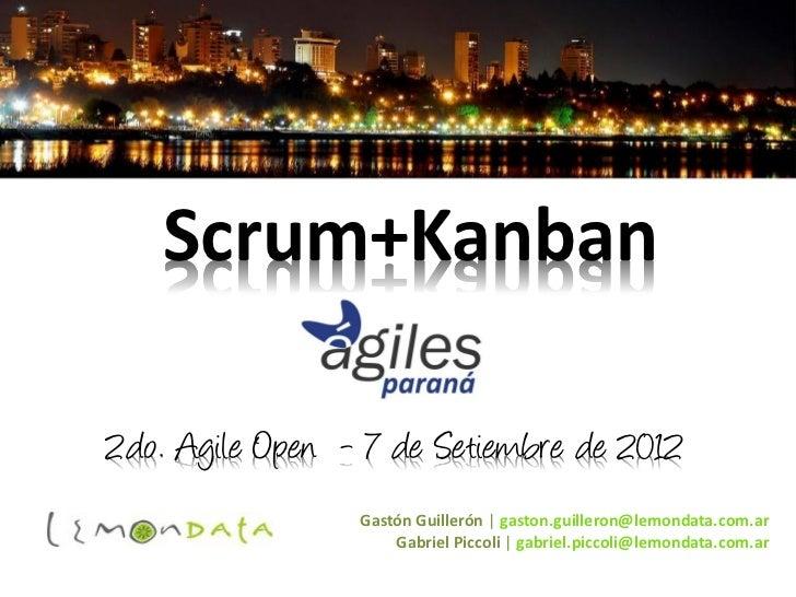 Kanban y Scrum. 2do Agile Open Paraná